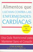 Alimentos que luchan contra las enfermedades cardíacas - Foods that Combat Heart Disease