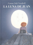 La luna de Juan - Juan and the Moon