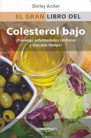 El gran libro del colesterol bajo - The Everything Low Cholesterol Book