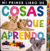 Mi primer libro de cosas que aprendo - My First Book of Things to Learn