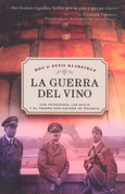 La guerra del vino - Wine And War