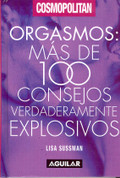Orgasmos - Orgasm: Over 100 Truly Explosive Tips