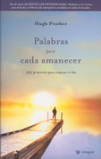 Palabras para cada amanecer - Mornings Notes: 365 Meditations to Wake You Up
