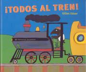 ¡Todos al tren! - Tralala Train Train