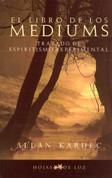 El libro de los mediums - The Book on Mediums