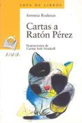 Cartas a Ratón Pérez - Letters to the Tooth Mouse