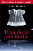Hija de la memoria - The Memory Keeper's Daughter