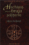 Hechizos para la bruja solitaria - Spells for the Solitary Witch