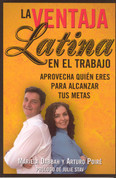 La ventaja latina en el trabajo - Latino Advantage in the Workplace