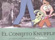 El conejito Knuffle - Knuffle Bunny