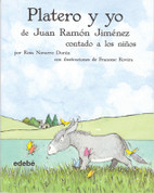 Platero y yo contado a los niños - Platero and I Narrated to Children