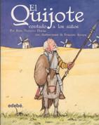 El Quijote contado a los niños - Don Quixote Adapted for Children