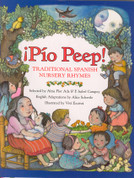 Pio Peep: Traditional Spanish Nursery Rhymes