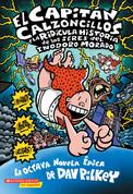 El Capitán Calzoncillos y la ridícula historia de los seres del inodoro morado - Captain Underpants and the Preposterous Plight of the Purple Potty People