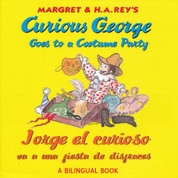 Curious George Goes to a Costume Party/Jorge el curioso va a una fiesta de disfraces