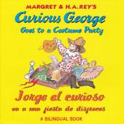 Curious George Goes to a Costume Party/Jorge el curioso va a una fiesta de disfraces
