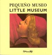 Pequeño museo/Little Museum