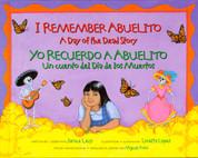 I Remember Abuelito/Yo recuerdo a abuelito