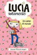 Lucía Solamente: Se come el mundo - Just Grace and the Snack Attack