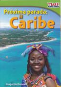 Próxima parada: El Caribe - Next Stop: The Caribbean