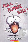 Hola, Hombre Mosca - Hi! Fly Guy