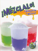 ¡Mézclalo! ¿Disolución o mezcla? - Mix It Up! Solution or Mixture?