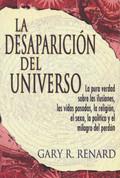 La desaparición del universo - The Disappearance of the Universe