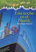 Esta noche en el Titanic - Tonight on the Titanic (Magic Tree House #17)