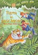 Tigres al anochecer - Tigers at Twilight (Magic Tree House #19)