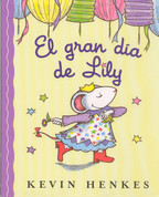 El gran día de Lily - Lilly's Big Day