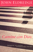 Camine con Dios - Walking with God