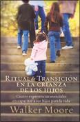 Ritual de transición en la crianza de los hijos - Rite of Passage Parenting