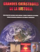 Grandes catástrofes de la historia - History's Greatest Catastrophes