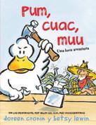 Pum, cuac, muu - Thump, Quack, Moo: A Whacky Adventure
