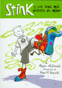 Stink y los tenis más apestosos del mundo - Stink and the World's Worst Super-Stinky Sneakers