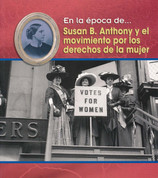 Susan B. Anthony y el movimiento por los derechos de la mujer - Susan B. Anthony and the Women's Movement