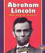 Abraham Lincoln - Abraham Lincoln: A Life of Respect