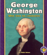 George Washington - George Washington: A Life of Leadership