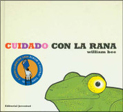 Cuidado con la rana - Beware of the Frog