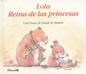 Lola reina de las princesas - Lola, Queen Bee