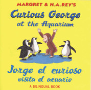 Curious George at the Aquarium/Jorge el curioso visita el acuario