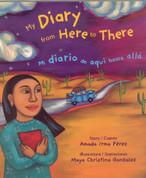 My Diary from Here to There/Mi diario de aquí hasta allá