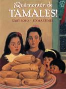 ¡Qué montón de tamales! - Too Many Tamales!