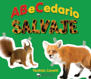 Abecedario salvaje - The Alphabet of Wild Things