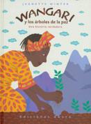 Wangari y los árboles de la paz - Wangari's Trees of Peace