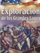 Exploración de los Grandes Lagos - Exploring the Great Lakes