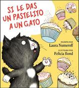 Si le das un pastelito a un gato - If You Give a Cat a Cupcake