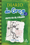 Diario de Greg 3. ¡Esto es el colmo! - Diary of a Wimpy Kid: The Last Straw