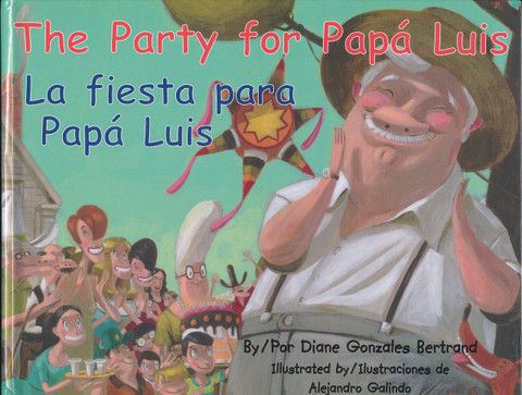 The Party for Papá Luis/La fiesta para papá Luis