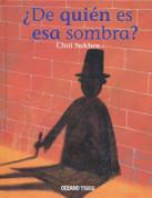 ¿De quién es esa sombra? - Whose Shadow Am I?